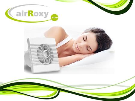 airRoxy LTD is a rapidly growing company, operating in ventilation business. It joins together a team of highly experienced, ambitious and creative people.