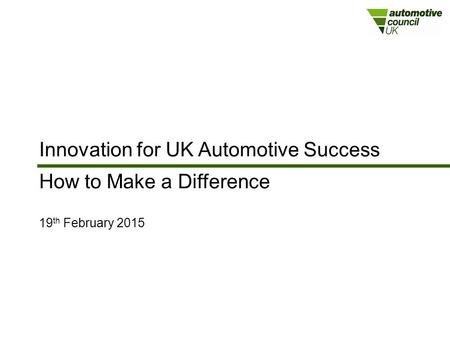 Innovation for UK Automotive Success How to Make a Difference