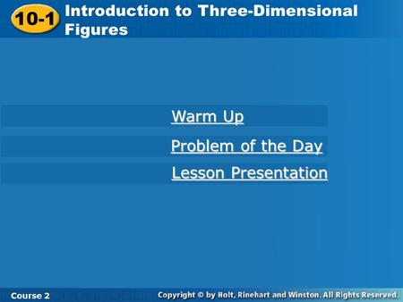 10-1 Introduction to Three-Dimensional Figures Warm Up