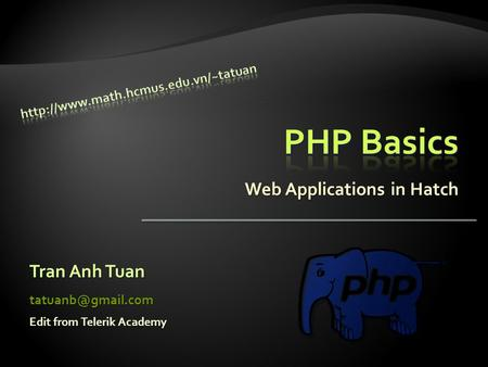 Web Applications in Hatch Tran Anh Tuan Edit from Telerik Academy