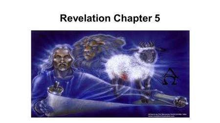 Revelation Chapter 5. 1 I saw in the right hand of Him who sat on the throne a book written inside and on the back, sealed up with seven seals. 2 And.