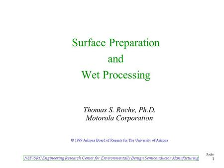 Surface Preparation and Wet Processing
