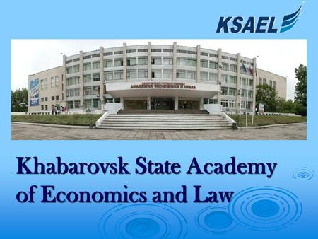 Khabarovsk State Academy of Economics and Law. Certificate of State Accreditation, № 1881 of April 15, 2009 Certificate of State Accreditation, № 1881.