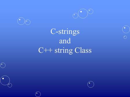 C-strings and C++ string Class