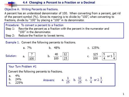 Objective A.  Writing Percents as fractions.