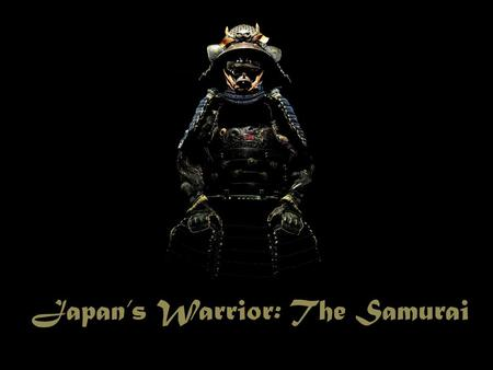 Japan's Warrior: The Samurai. The Job of a Samurai The Samurai were specially trained warriors who served to protect their daimyo While other people fought,