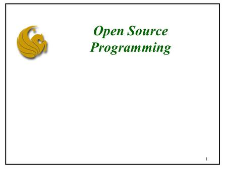 1 Open Source Programming. -Introduction to PHP -PHP installation /wamp server installation for PHP environment -PHP syntax -PHP variables -PHP Strings.