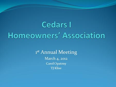 Cedars I Homeowners' Association