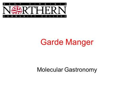 Garde Manger Molecular Gastronomy. Molecular gastronomy is a sub discipline of food science that seeks to investigate, explain and make practical use.