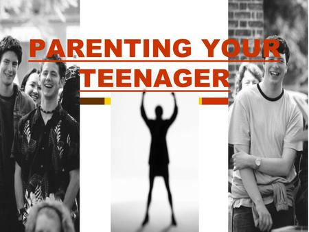PARENTING YOUR TEENAGER UNDERSTANDING TEENAGE DEVELOPMENT 1. Physical Development 2. Intellectual Development 3. Social Development 4. Emotional Development.