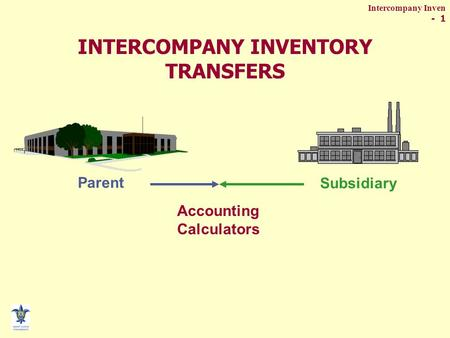 INTERCOMPANY INVENTORY TRANSFERS