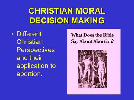CHRISTIAN MORAL DECISION MAKING