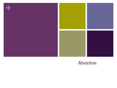 + Abortion. + Case Discussion: The Unwanted Pregnancy-Case 5.1 Pastoral Approaches Moral Discussions Discussions with the parents.
