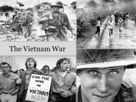 The Vietnam War. The Vietnam War (1959 - 1975) 1954: End of French colonial rule 1954: Vietnam divided in Geneva accords 1959: Start of Viet Cong guerilla.