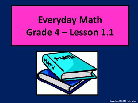 Everyday Math Grade 4 – Lesson 1.1