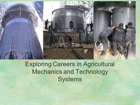 Exploring Careers in Agricultural Mechanics and Technology Systems