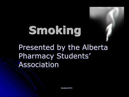 Presented by the Alberta Pharmacy Students' Association