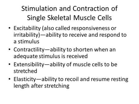 Stimulation and Contraction of Single Skeletal Muscle Cells