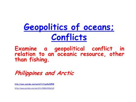 Geopolitics of oceans; Conflicts