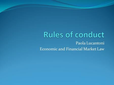 Paola Lucantoni Economic and Financial Market Law.
