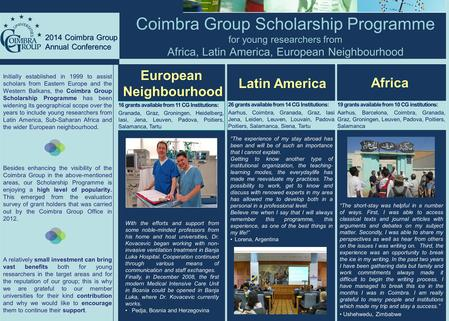 For young researchers from Africa, Latin America, European Neighbourhood Coimbra Group Scholarship Programme for young researchers from Africa, Latin America,