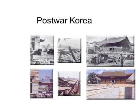 Postwar Korea. Outline Overview Japanese rule (1910 - 1945) Korean War (1950 - 1953) Republic of Korea Democratic People's Republic of Korea Inter-Korean.