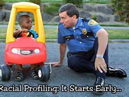 Racial Profiling What is it?. Race is used by law enforcement as a basis for criminal suspicion Race is used by law enforcement as a basis for criminal.