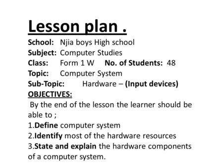 Lesson plan. School:. Njia boys High school Subject: