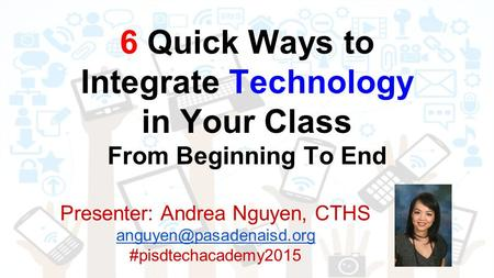 6 Quick Ways to Integrate Technology in Your Class