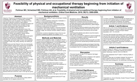 Www.postersession.com Abstract Objective: Physical and occupational therapy are possible immediately after intubation in mechanically ventilated medical.
