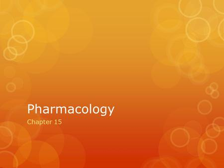 Pharmacology Chapter 15.