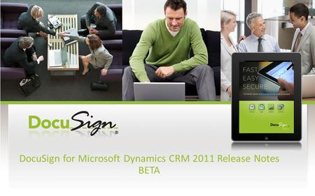 DocuSign for Microsoft Dynamics CRM 2011 Release Notes BETA.