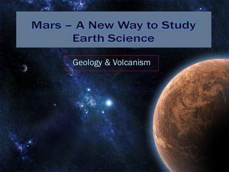 "Geology & Volcanism Plate Tectonics: ""A theory that explains the global distribution of geological phenomena such as seismicity, volcanism, continental."