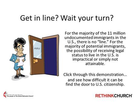"Get in line? Wait your turn? For the majority of the 11 million undocumented immigrants in the U.S., there is no ""line."" For the majority of potential."