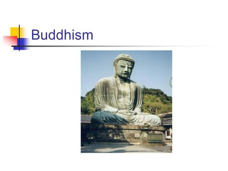 Buddhism. Bodhi Enlightenment Dharma The Dharma means the sum total of Buddhist teachings about how to view the world and how to live properly.