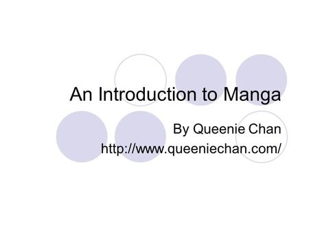 An Introduction to Manga By Queenie Chan