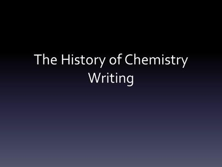 The History of Chemistry Writing. Gold Gold is one of the seven metals of alchemy (gold, silver, mercury, copper, lead, iron & tin). For the alchemist,