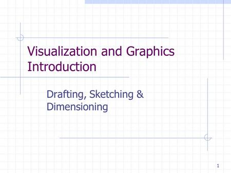Visualization and Graphics Introduction