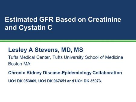 Estimated GFR Based on Creatinine and Cystatin C