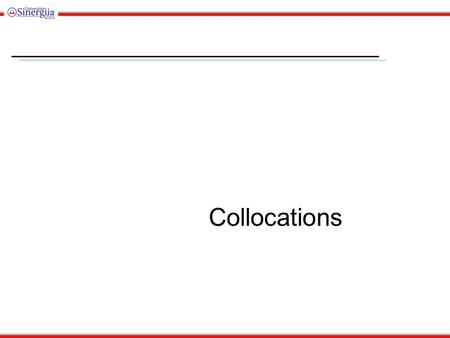Collocations. Outline What is a collocation? Automatic approaches 1: frequency-based methods Automatic approaches 2: ruling out the null hypothesis, t-test.