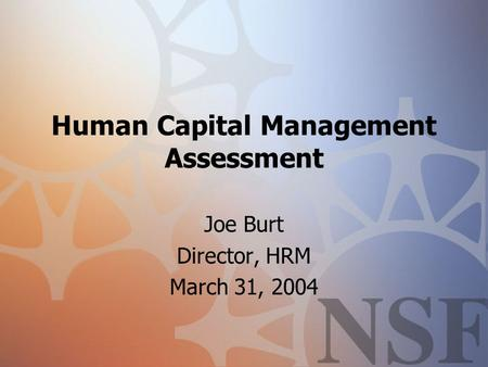 assessment on human capital Human-capital issues, strategic human-capital management remains high risk government-wide 4 because of a need to develop and implement plans to address current and emerging critical-skill gaps that are.