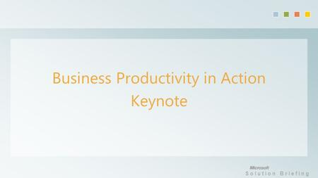 Solution Briefing Business Productivity in Action Keynote.