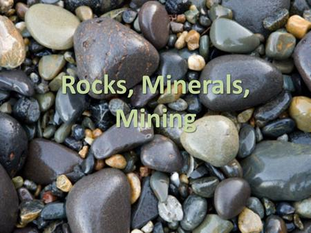 Rocks, Minerals, Mining. Rocks and the Rock Cycle The rock cycle is the constant formation and destruction of rock The rock cycle recycles scarce minerals.