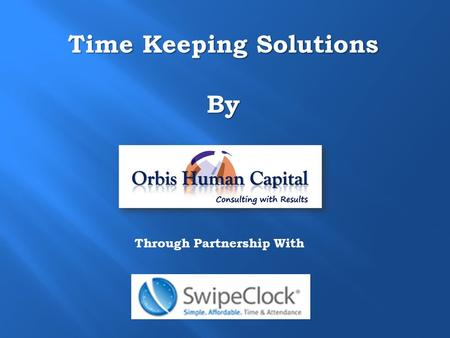 Time Keeping Solutions By Through Partnership With.