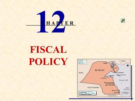 FISCAL POLICY 12 C H A P T E R INSTRUCTIONAL OBJECTIVES Distinguish between discretionary and nondiscretionary fiscal policy. Differentiate between expansionary.