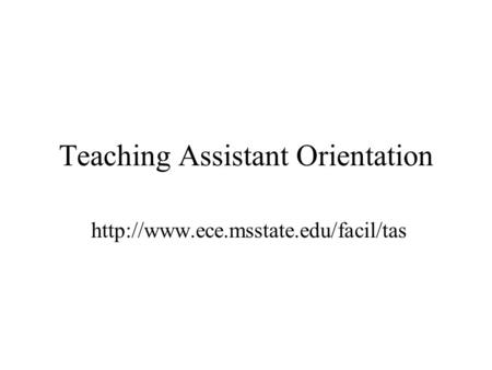 Teaching Assistant Orientation