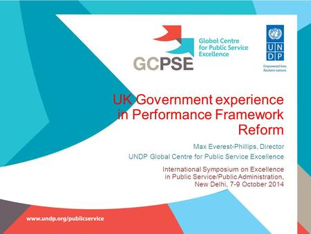 UK Government experience in Performance Framework Reform