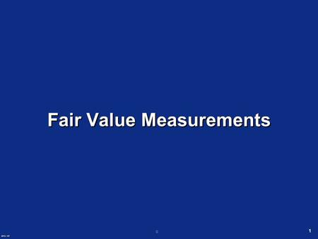 © 1 Fair Value Measurements SFAS 157. 2 What Does SFAS 157 Accomplish? Defines fair value Establishes a framework for measuring fair value in GAAP Expands.