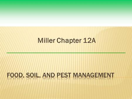 Miller Chapter 12A.  Vitamin A deficiency in some developing countries leads to  Blindness  Death  1999: Porrykus <strong>and</strong> Beyer  Genetically engineered.