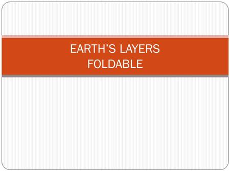EARTH'S LAYERS FOLDABLE